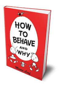 how-to-behave-and-why